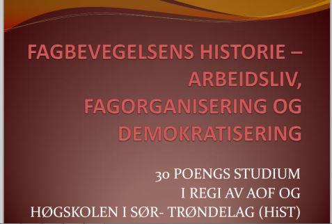 Fagbevegelsens historie studium